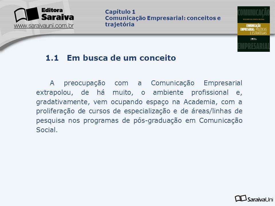 Capítulo 1 Comunicação Empresarial: conceitos e trajetória. Capa. da Obra. 1.1 Em busca de um conceito.