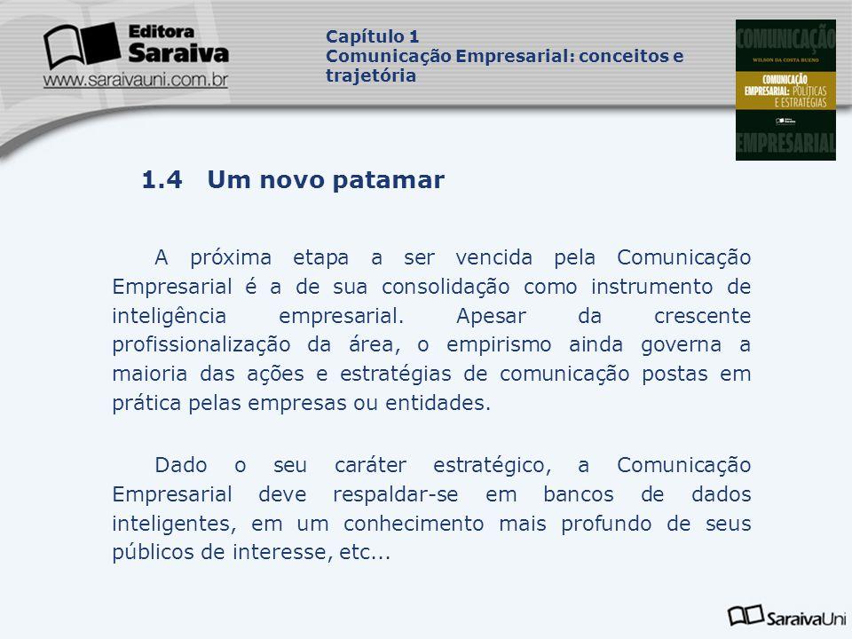 Capítulo 1 Comunicação Empresarial: conceitos e trajetória. Capa. da Obra. 1.4 Um novo patamar.