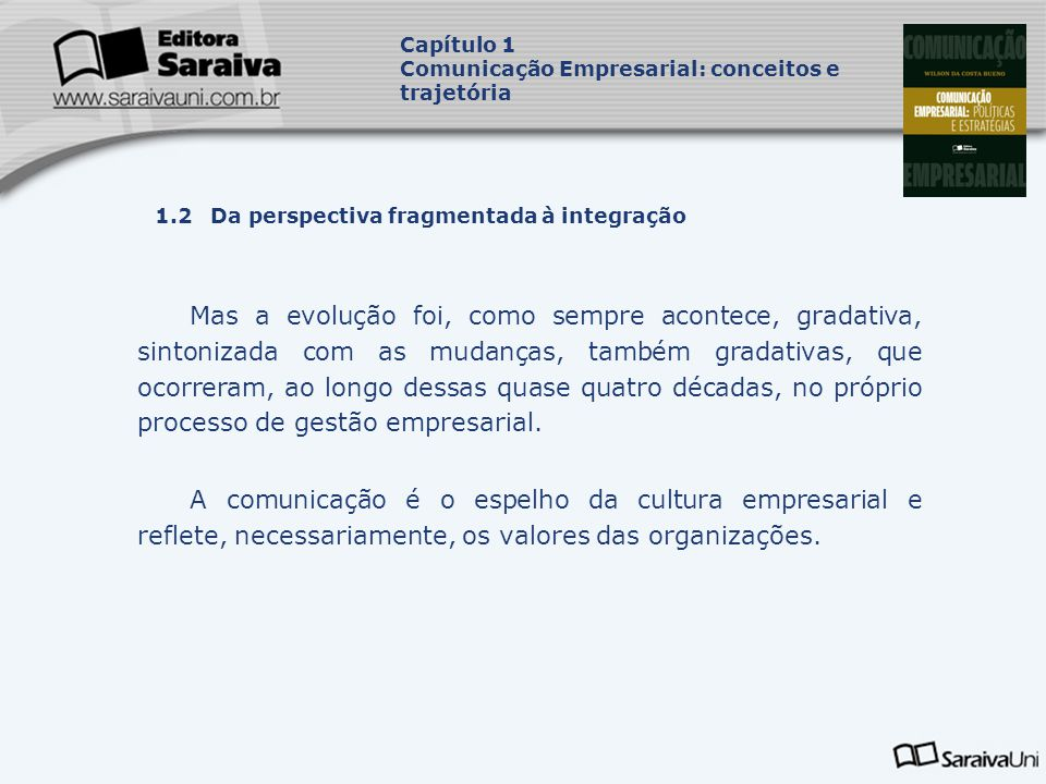 Capítulo 1 Comunicação Empresarial: conceitos e trajetória. Capa. da Obra. 1.2 Da perspectiva fragmentada à integração.
