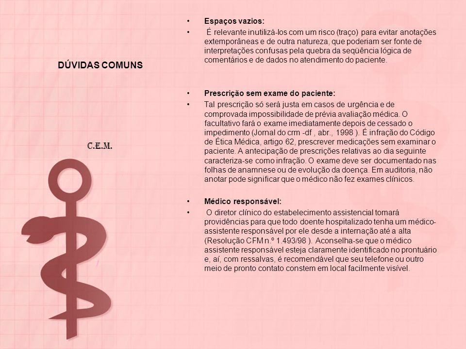 DÚVIDAS COMUNS C.E.M. Espaços vazios: