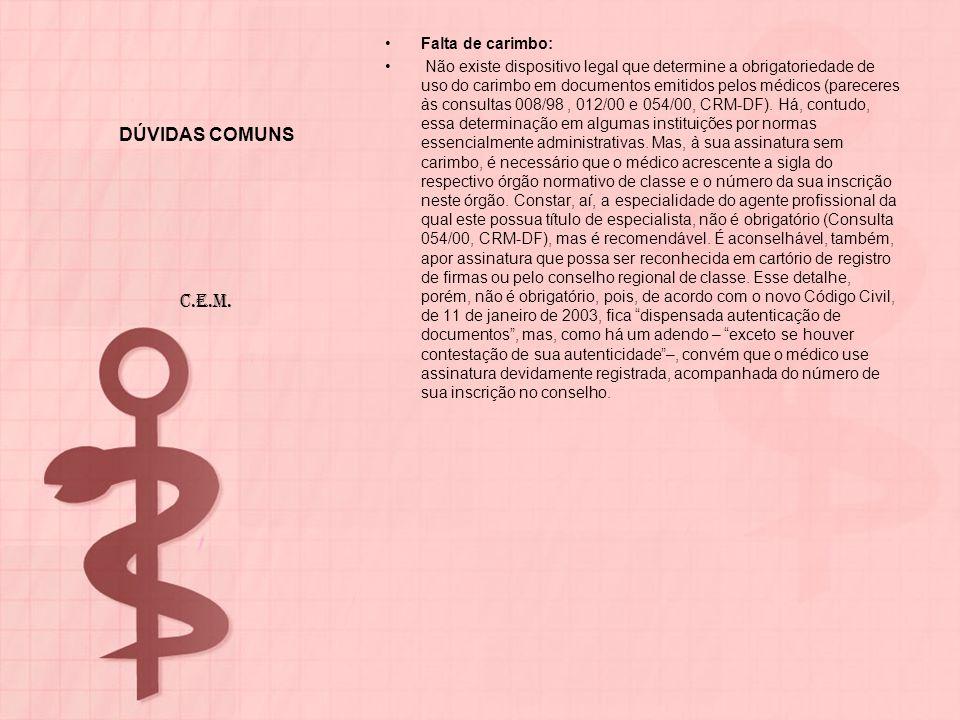 DÚVIDAS COMUNS C.E.M. Falta de carimbo: