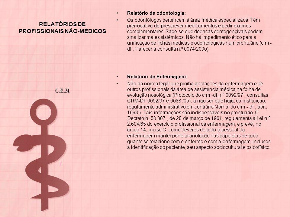RELATÓRIOS DE PROFISSIONAIS NÃO-MÉDICOS