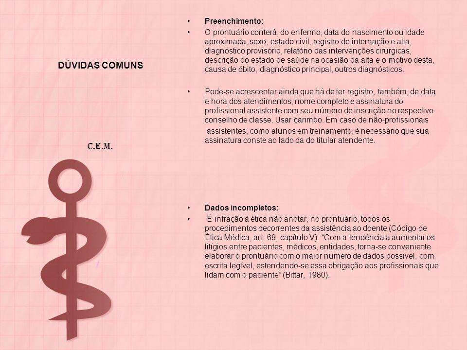 DÚVIDAS COMUNS C.E.M. Preenchimento: