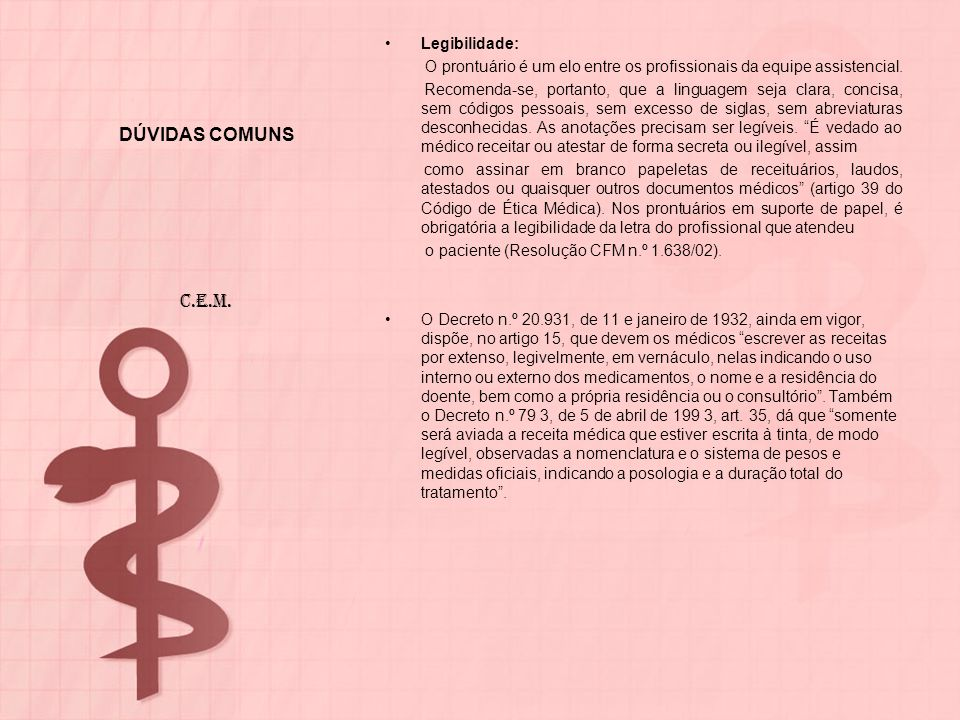DÚVIDAS COMUNS C.E.M. Legibilidade: