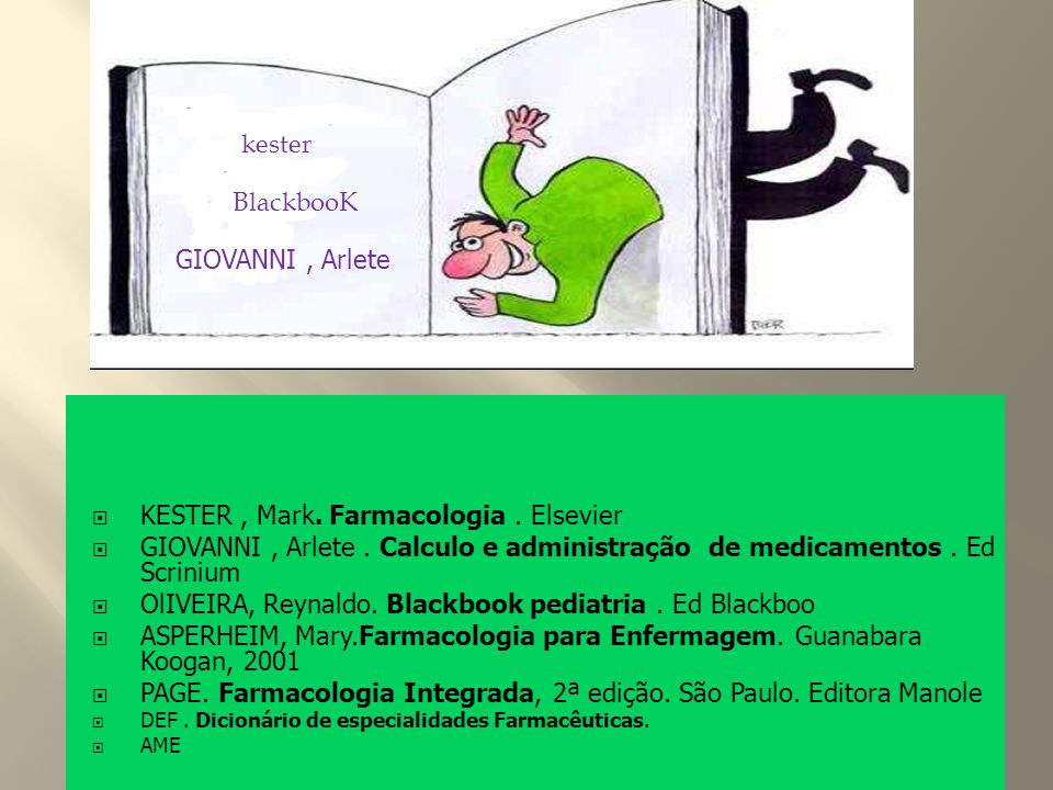 KESTER , Mark. Farmacologia . Elsevier