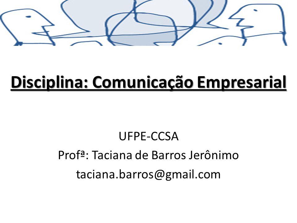Disciplina: Comunicação Empresarial