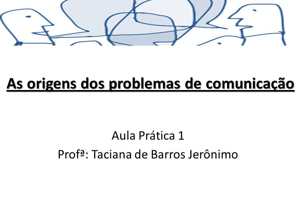 As origens dos problemas de comunicação