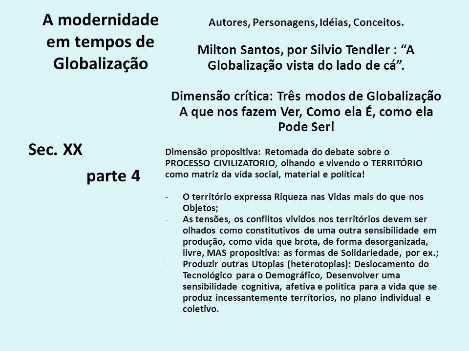 A modernidade em tempos de Globalização