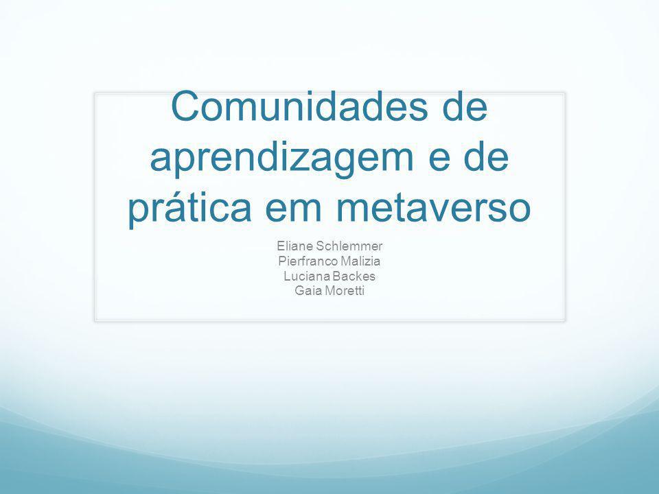 Comunidades de aprendizagem e de prática em metaverso