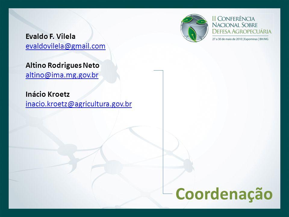 Coordenação Evaldo F. Vilela evaldovilela@gmail.com