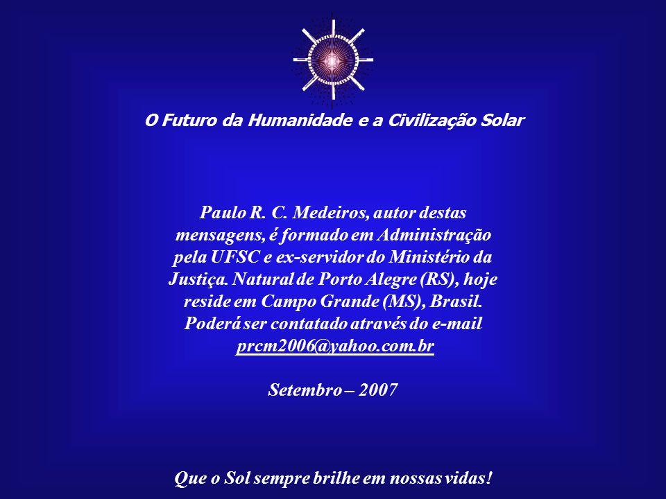 ☼ Paulo R. C. Medeiros, autor destas
