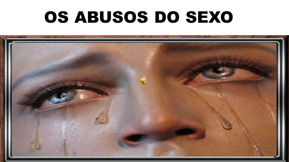 OS ABUSOS DO SEXO CONTINUAR A MÚSICA