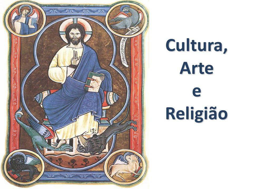 Cultura, Arte e Religião
