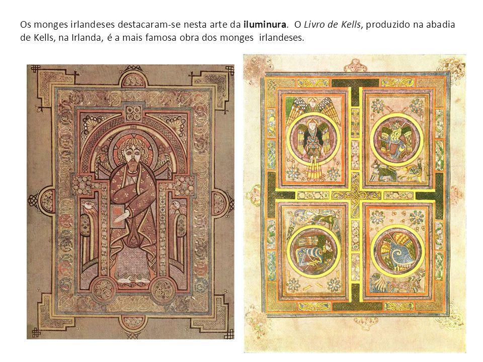 Os monges irlandeses destacaram-se nesta arte da iluminura