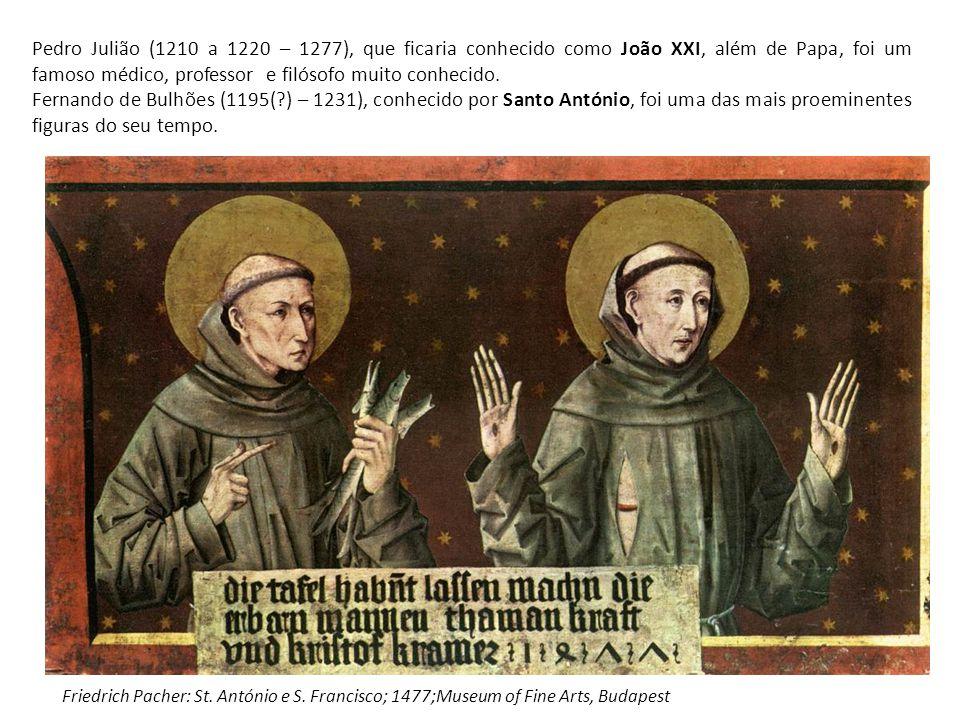 Pedro Julião (1210 a 1220 – 1277), que ficaria conhecido como João XXI, além de Papa, foi um famoso médico, professor e filósofo muito conhecido.
