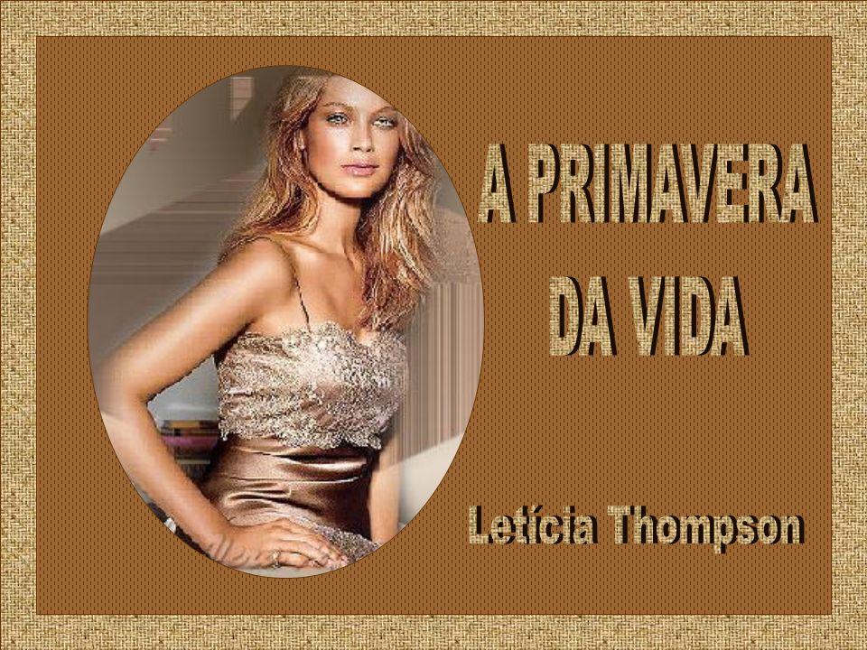 A PRIMAVERA DA VIDA Letícia Thompson