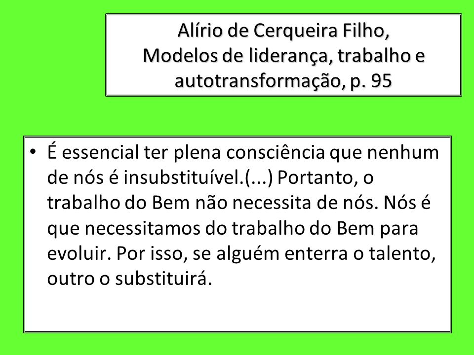 Alírio de Cerqueira Filho, Modelos de liderança, trabalho e autotransformação, p. 95