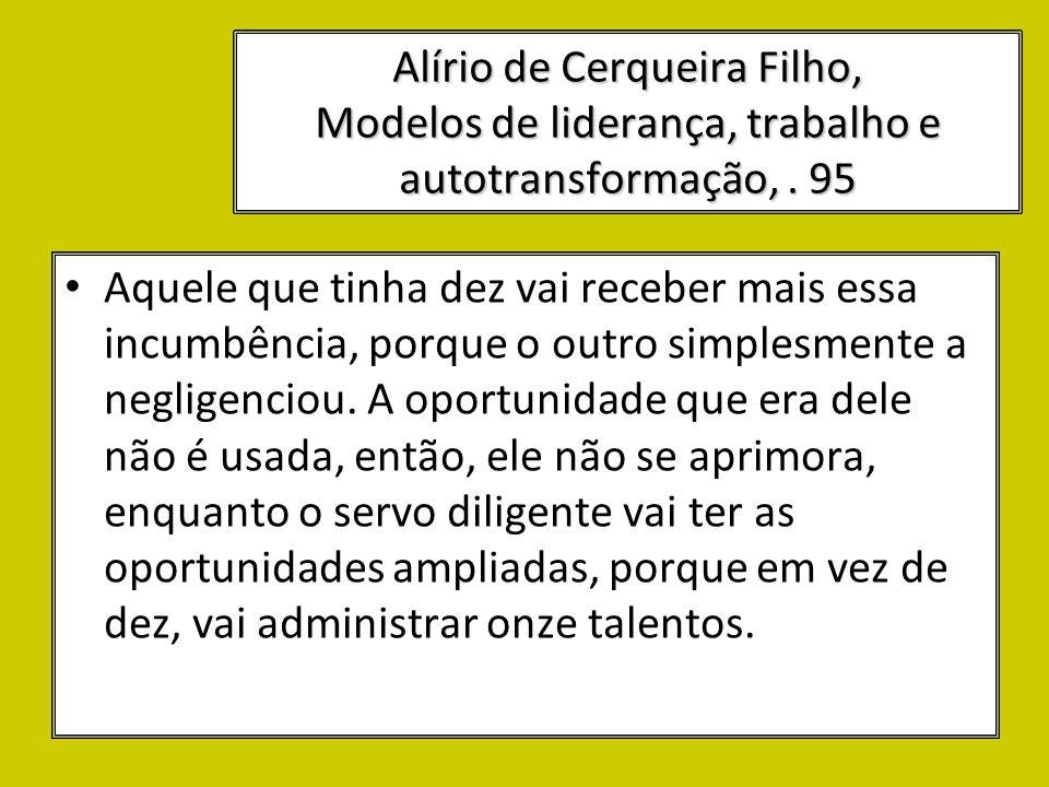 Alírio de Cerqueira Filho, Modelos de liderança, trabalho e autotransformação, . 95