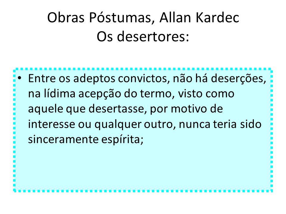 Obras Póstumas, Allan Kardec Os desertores: