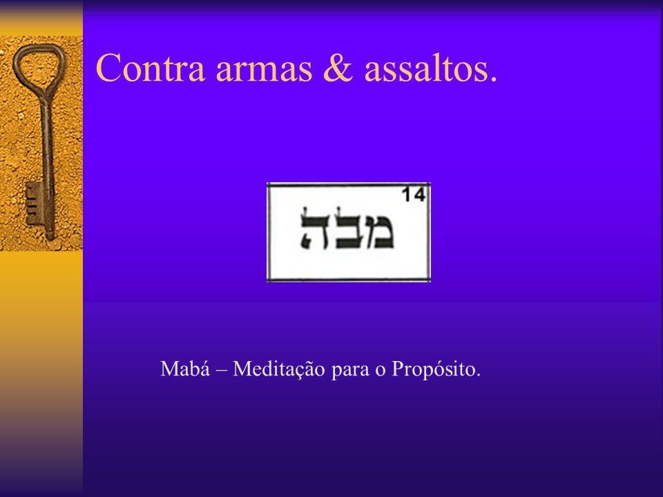 Contra armas & assaltos.