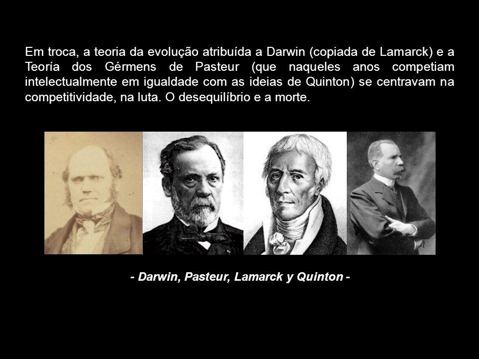 - Darwin, Pasteur, Lamarck y Quinton -