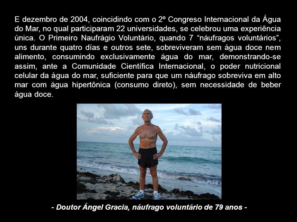 - Doutor Ángel Gracia, náufrago voluntário de 79 anos -