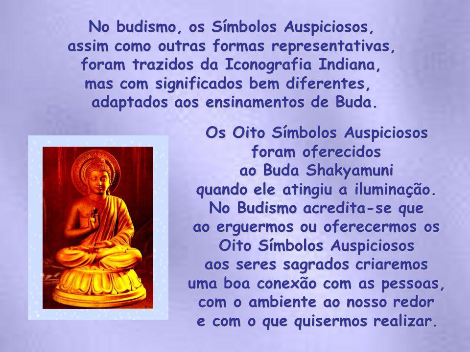 No budismo, os Símbolos Auspiciosos,