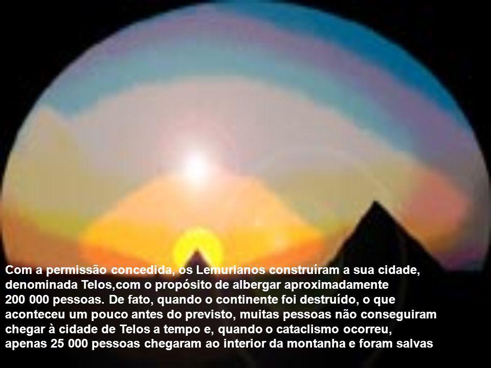 Com a permissão concedida, os Lemurianos construíram a sua cidade, denominada Telos,com o propósito de albergar aproximadamente