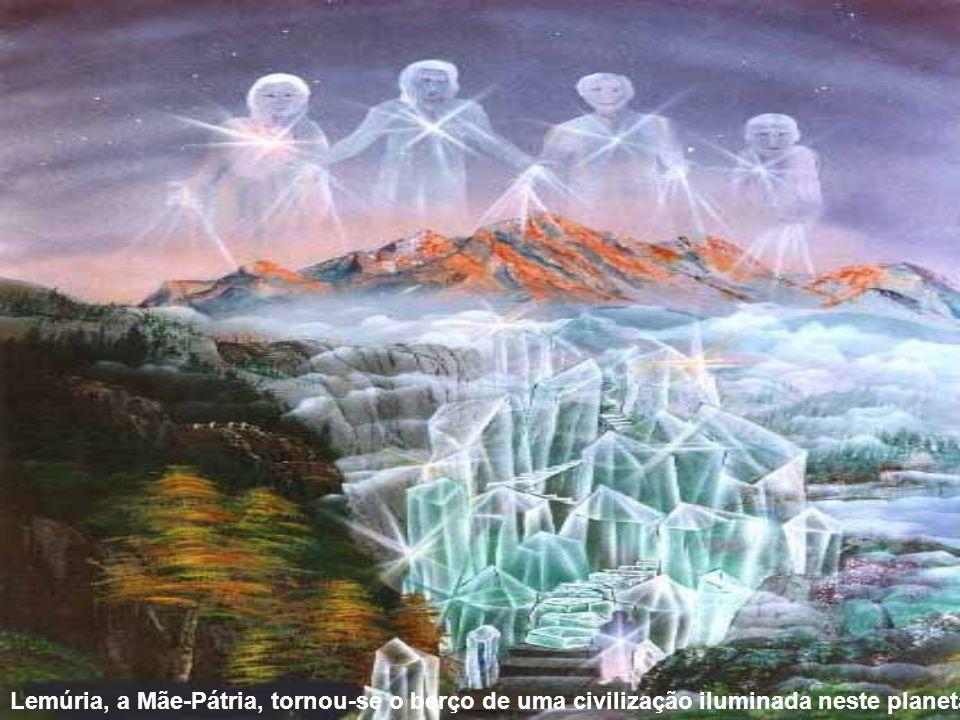 Lemúria, a Mãe-Pátria, tornou-se o berço de uma civilização iluminada neste planeta