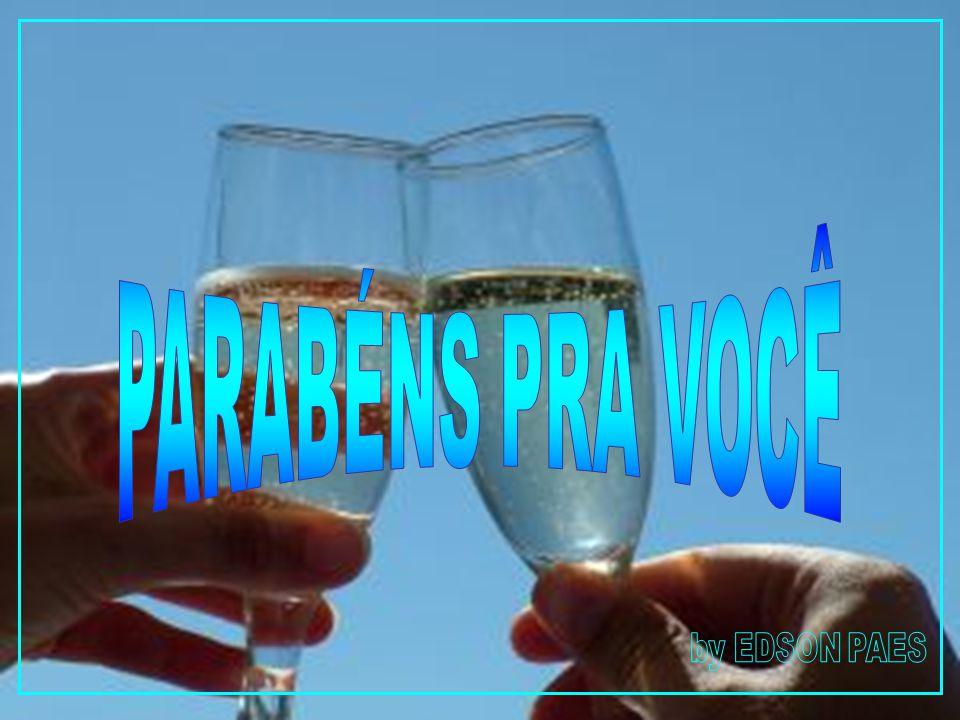 PARABÉNS PRA VOCÊ by EDSON PAES