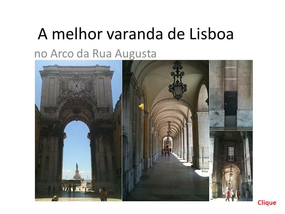 A melhor varanda de Lisboa