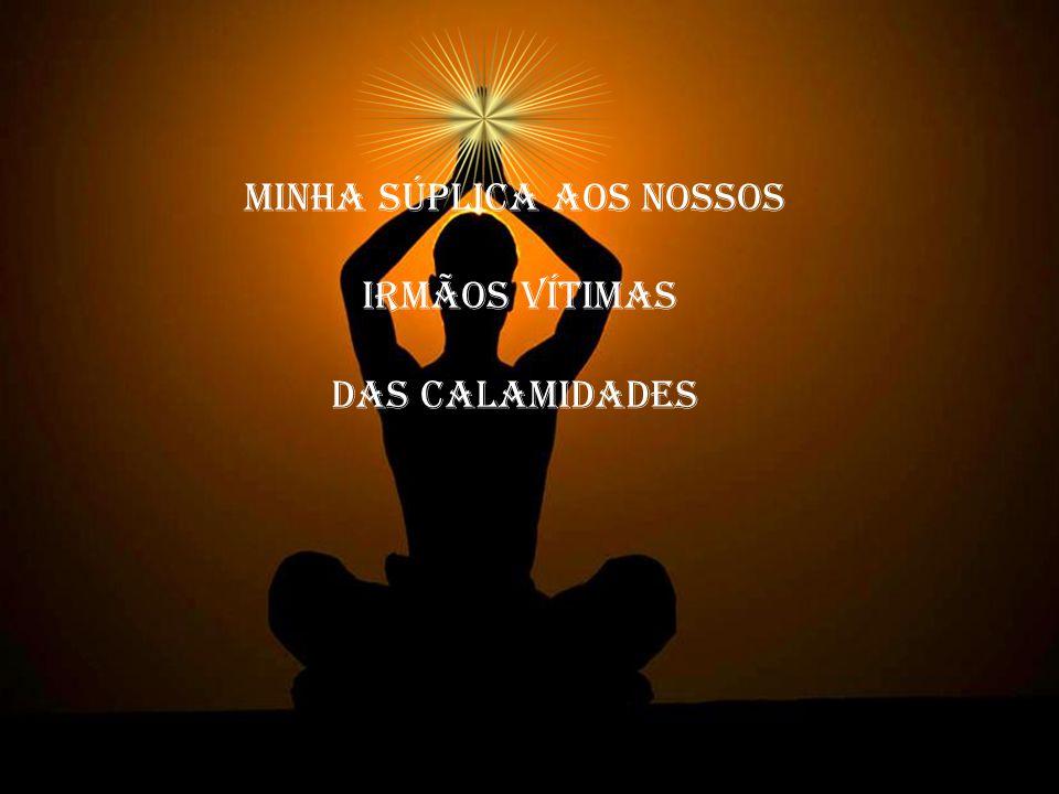 MINHA súplica AOS NOSSOS