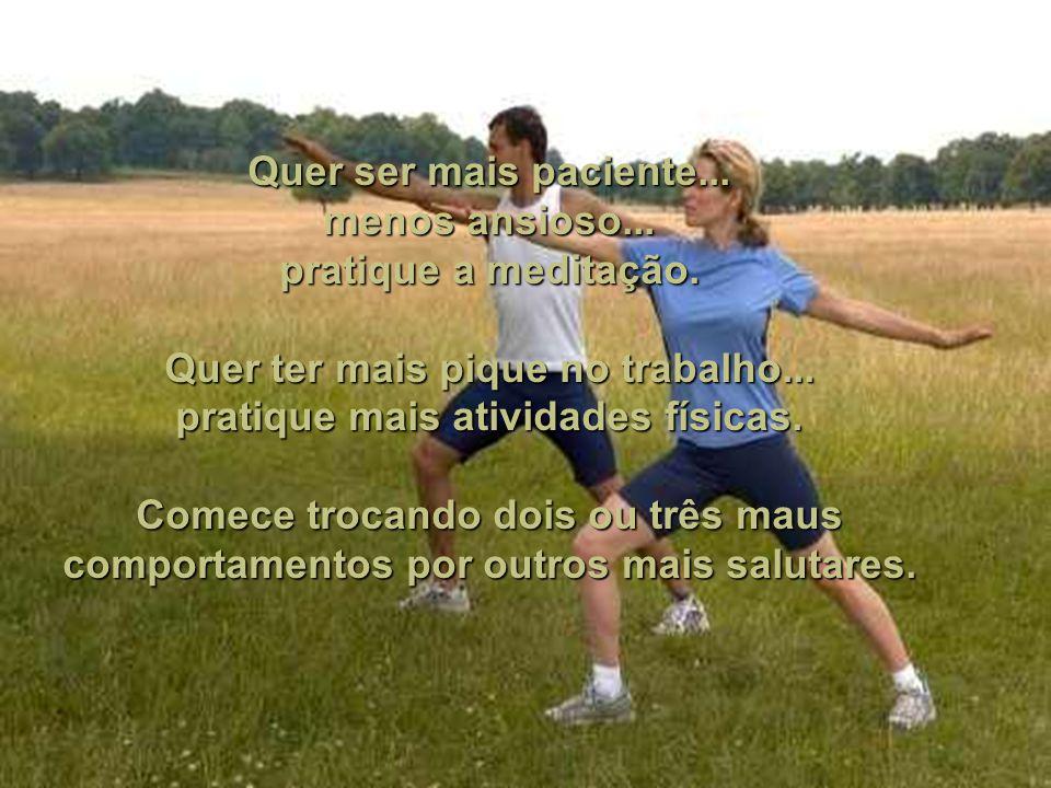 Quer ter mais pique no trabalho... pratique mais atividades físicas.