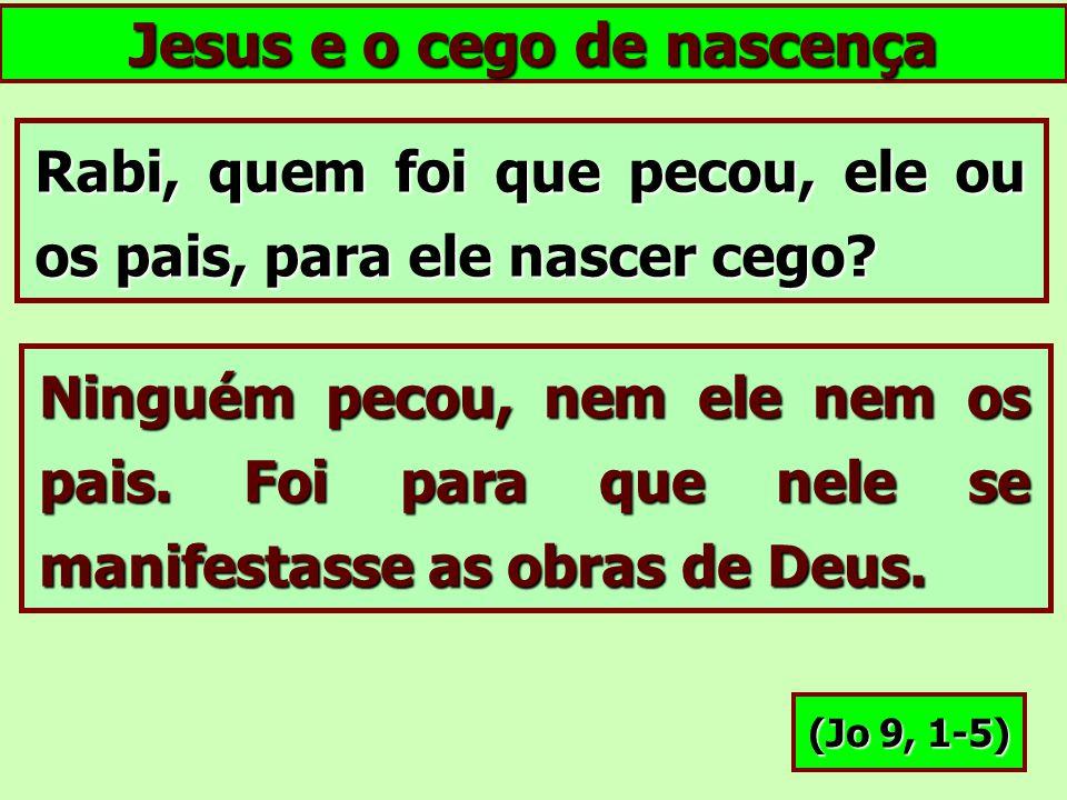 Jesus e o cego de nascença