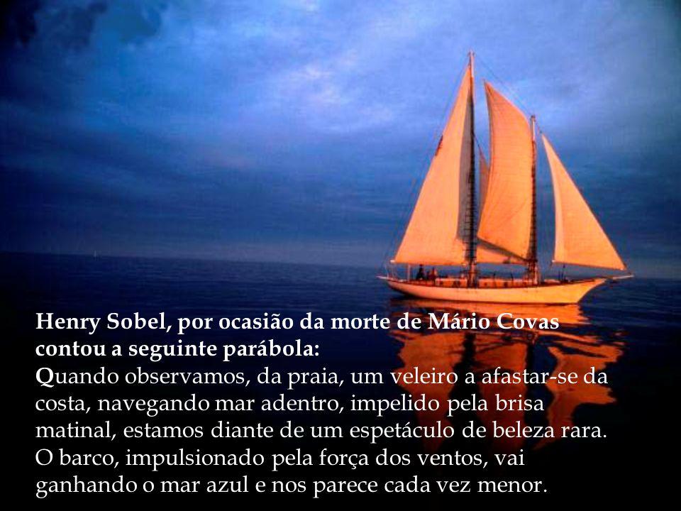 Henry Sobel, por ocasião da morte de Mário Covas contou a seguinte parábola: