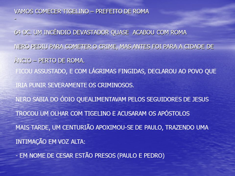 VAMOS COMECER TIGELINO – PREFEITO DE ROMA - 64 DC