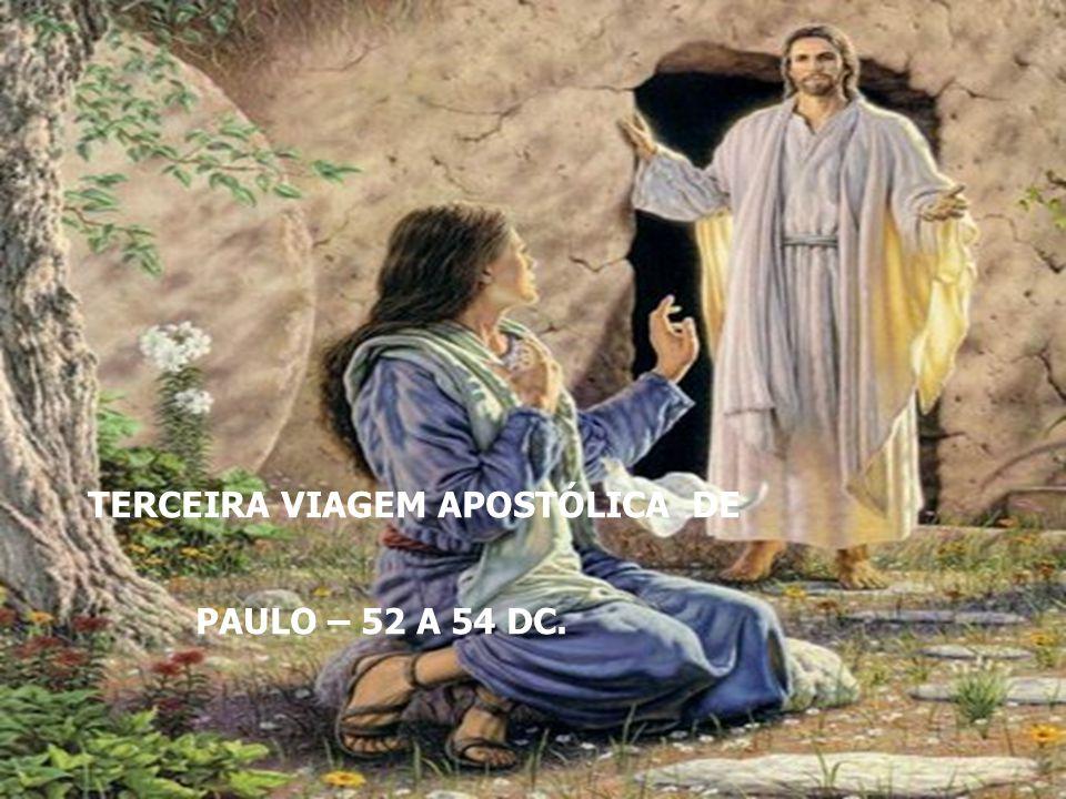 TERCEIRA VIAGEM APOSTÓLICA DE