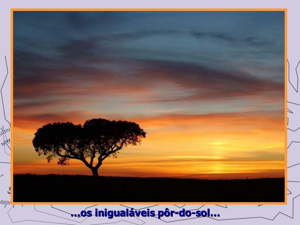 …os inigualáveis pôr-do-sol…