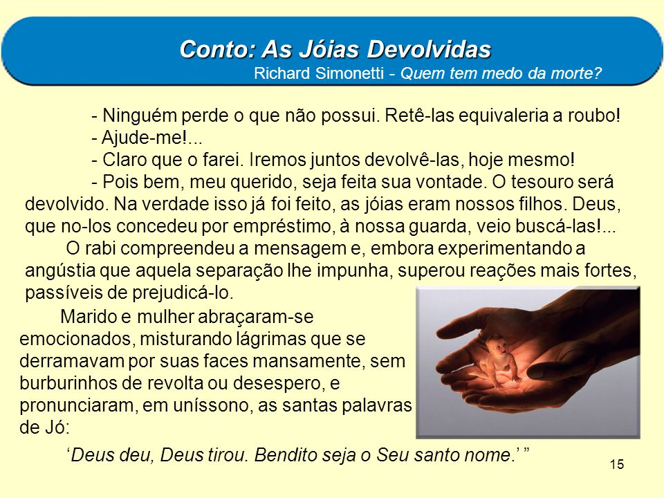 Conto: As Jóias Devolvidas