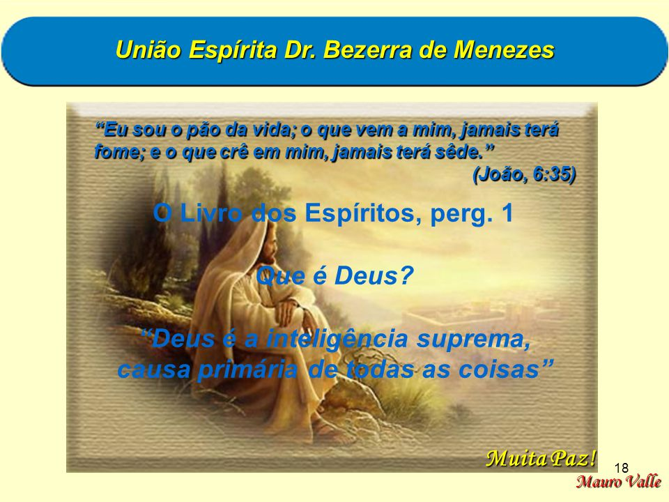 O Livro dos Espíritos, perg. 1 Que é Deus