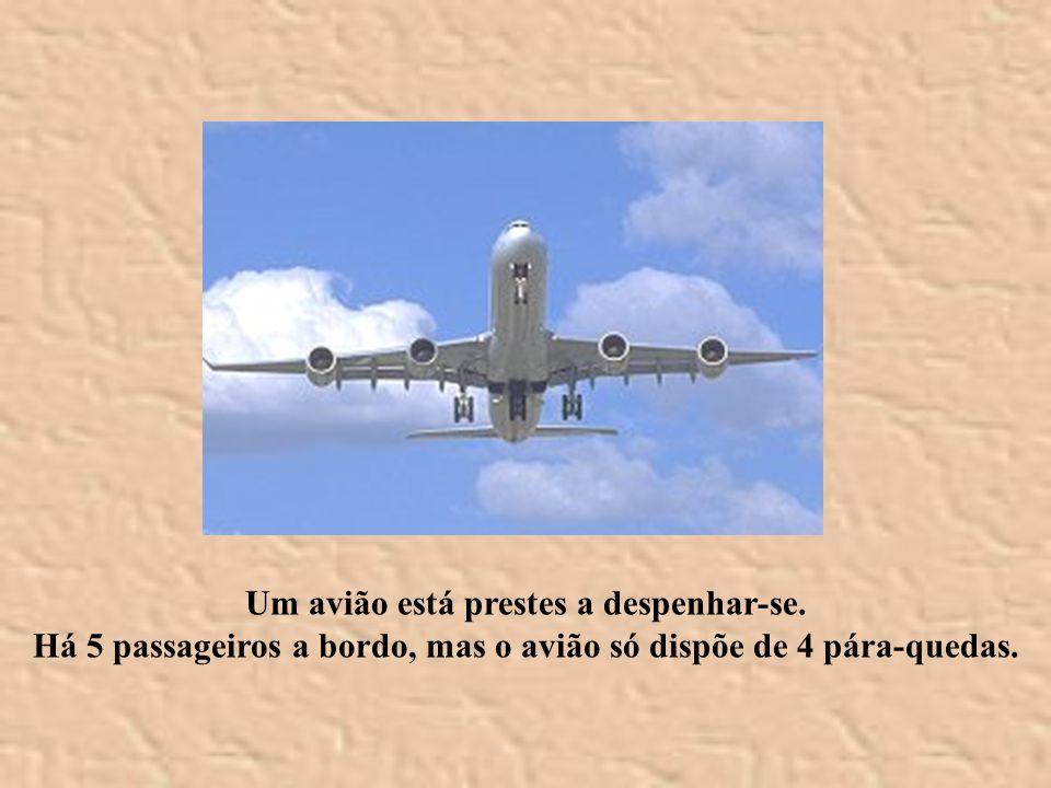 Um avião está prestes a despenhar-se.