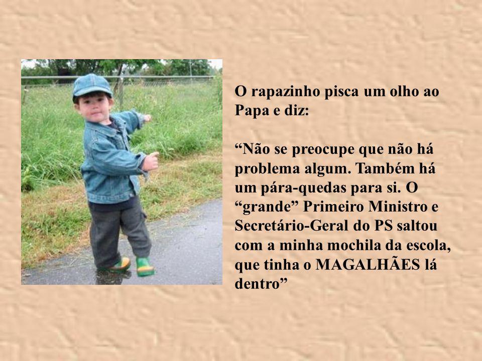 O rapazinho pisca um olho ao Papa e diz: