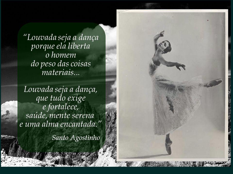 Louvada seja a dança porque ela liberta