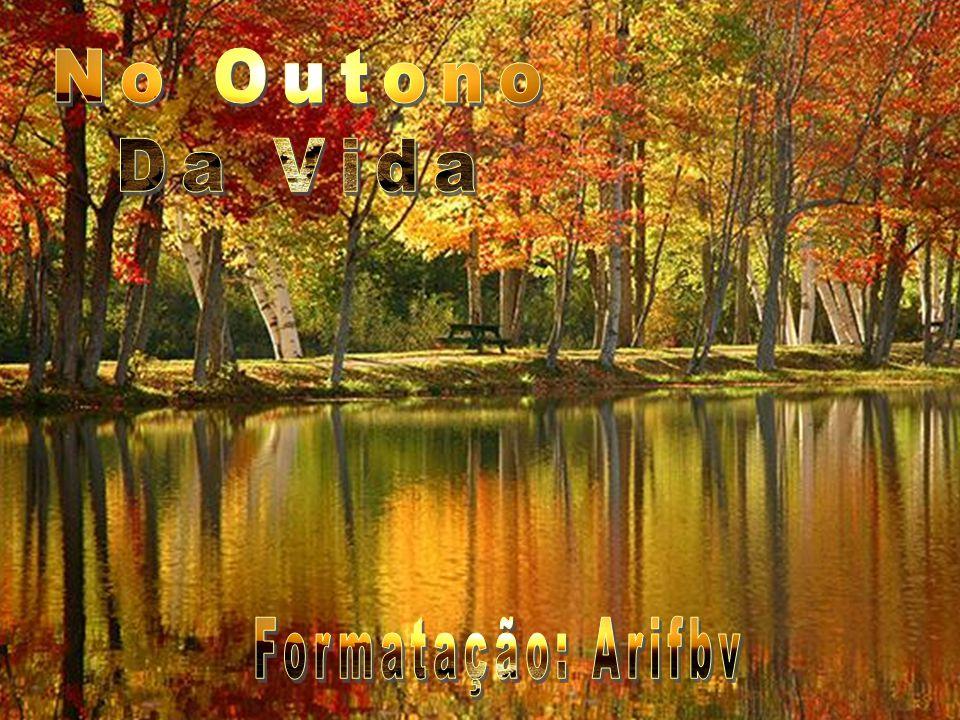 No Outono Da Vida Formatação: Arifbv