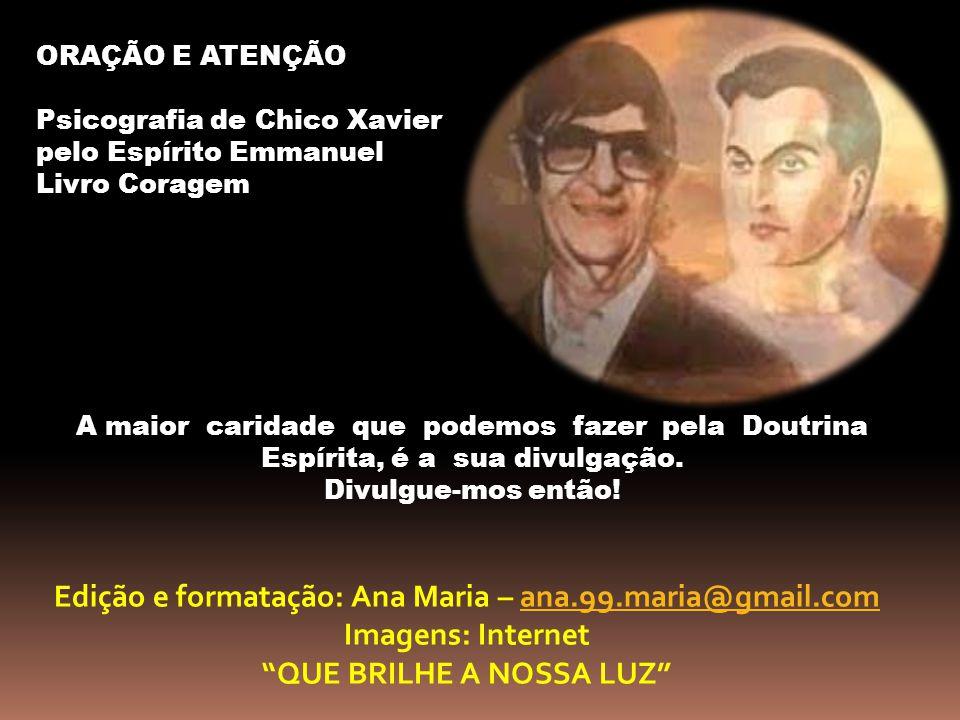 Edição e formatação: Ana Maria – ana.99.maria@gmail.com