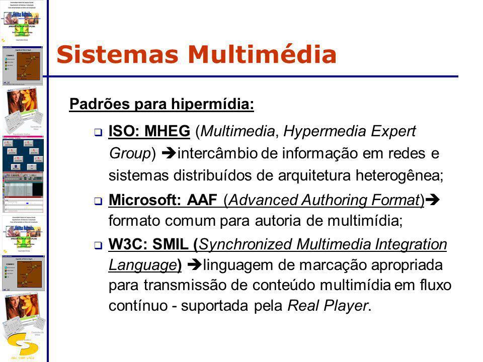 Sistemas Multimédia Padrões para hipermídia: