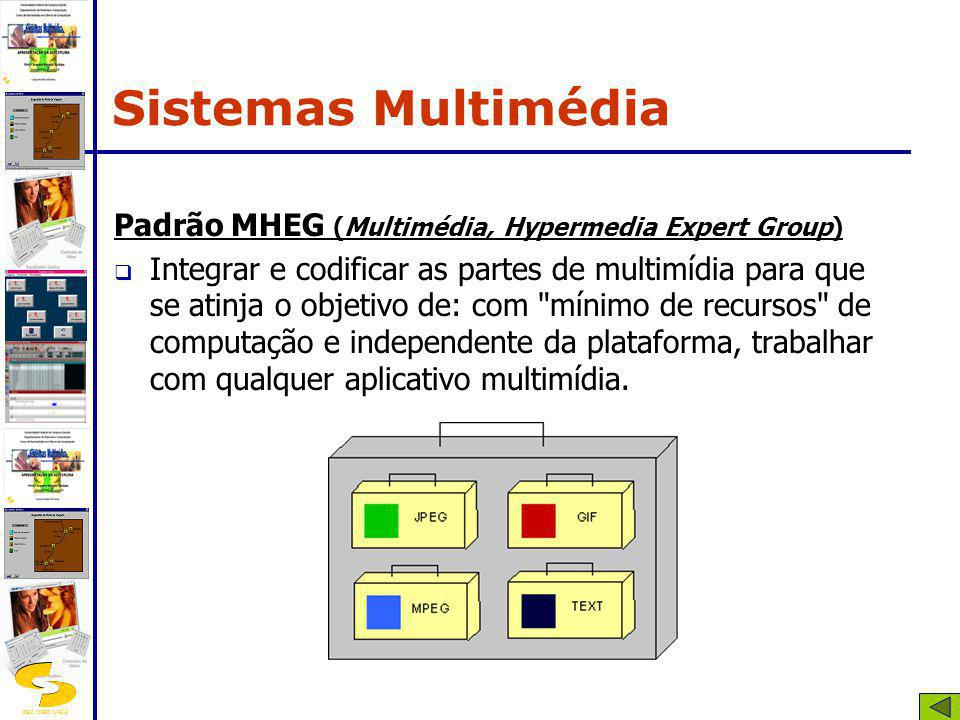 Sistemas Multimédia Padrão MHEG (Multimédia, Hypermedia Expert Group)