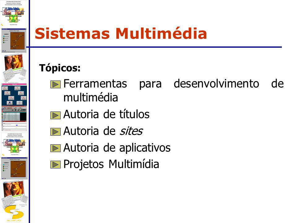 Sistemas Multimédia Ferramentas para desenvolvimento de multimédia