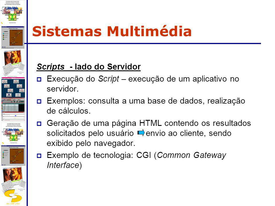 Sistemas Multimédia Scripts - lado do Servidor