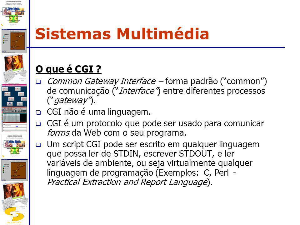 Sistemas Multimédia O que é CGI